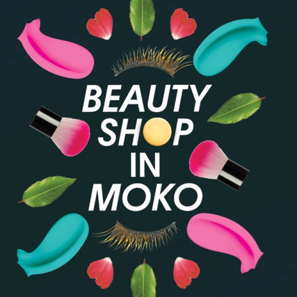 Beauty shop in moko