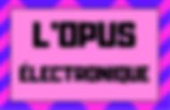 Opus électronique.png