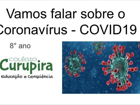 Vamos falar sobre o Coronavírus?
