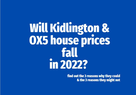 Will Kidlington House Prices Fall in 2022?