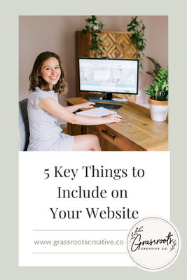 5 Key Things to Include ON Your Website