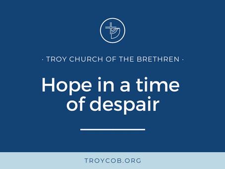 Hope in a time of despair