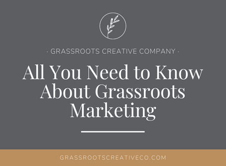All You Need to Know About Grassroots Marketing