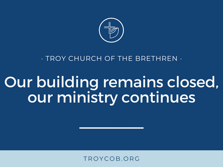 Our building remains closed, our ministry continues