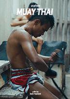 International Thai Film Festival 2018 Official Selection Muay Thai short film