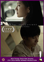 International Thai Film Festival 2018 Award Winner Under the Current short film