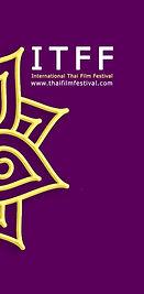 International Thai Film Festival เทศกาลภาพยนตร์นานาชาติแห่งประเทศไทย