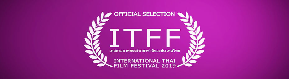 ITFF Official Selection 2019 Films at th International Tai Film Festival 2019