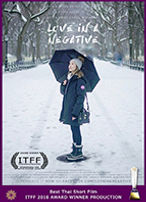 International Thai Film Festival 2018 Award Winner Love in a Negative short film