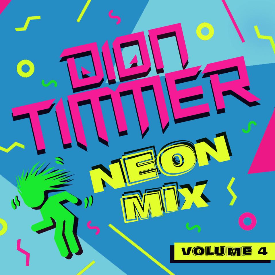 DionTimmer_NeonMix_Vol4.jpg