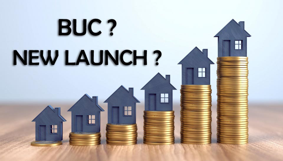 BUC and New launch Home loan