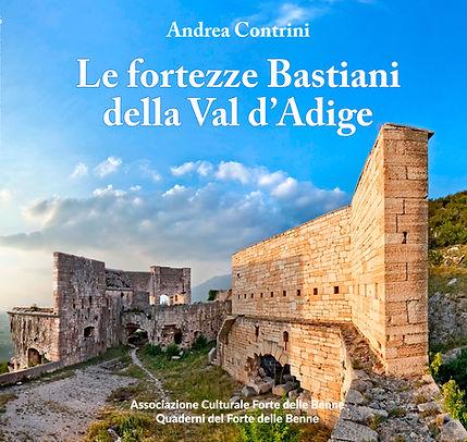 Le Fortezze Bastiani della Val d'Adige
