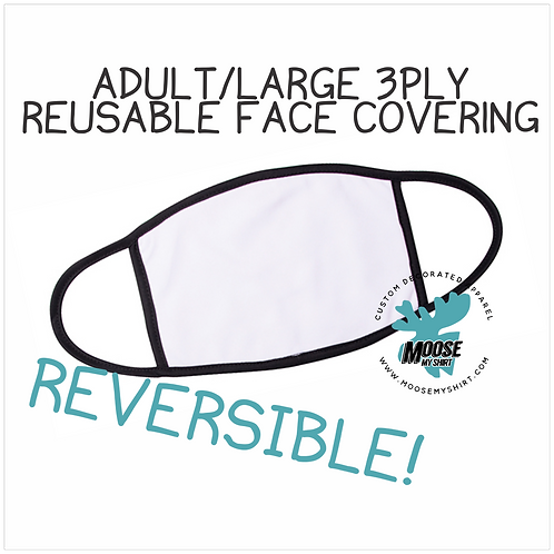 Adult/Large 3 Layer Face Covering - reversible!
