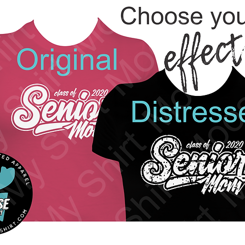 Class of 2020 Senior Mom Tee - choose your color and style