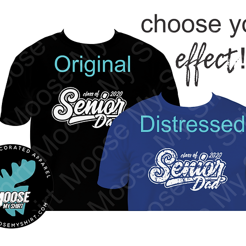 Class of 2020 Senior Dad Tee - choose your color and style