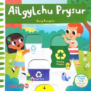 Ailgylchu Prysur [addas. Elin Meek]