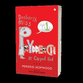 Dosbarth Miss Prydderch a'r Carped Hud (Llyfr 1) ~ Mererid Hopwood