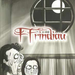 Ffrindiau - Gareth F. Williams