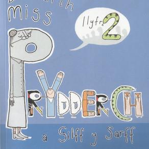 Dosbarth Miss Prydderch a Silff y Sarff [Llyfr 2] - Mererid Hopwood