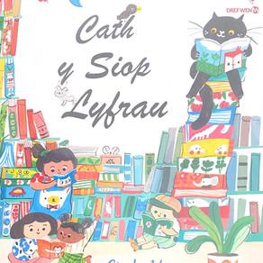 Cath y Siop Lyfrau - Cindy Wume [addas. Elin Meek]