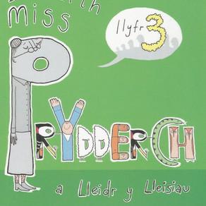 Dosbarth Miss Prydderch [3] a Lleidr y Lleisiau - Mererid Hopwood