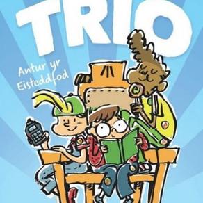 Trio (3): Antur yr Eisteddfod - Manon Steffan Ros