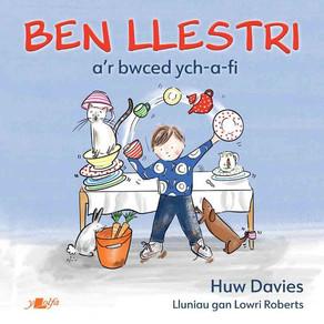 Ben Llestri a'r bwced ych-a-fi - Huw Davies