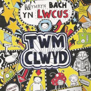 Twm Clwyd: Mymryn bach yn lwcus - Liz Pichon