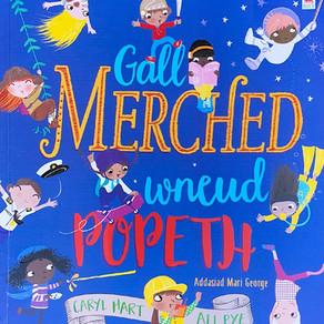 Gall Merched Wneud Popeth - Caryl Hart/Ali Pye [Addas. Mari George]