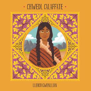 Chwedl Calaffate - Lleucu Gwenllian