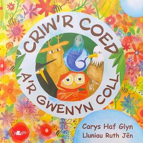 Criw'r Coed a'r Gwenyn Coll - Carys Haf Glyn