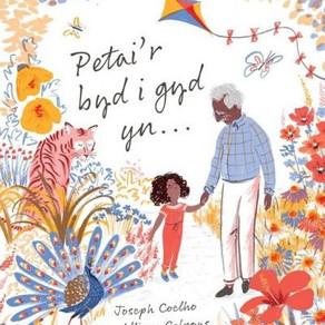 Petai'r Byd i Gyd yn... gan Joseph Coelho