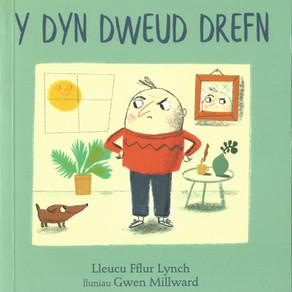 'Y Dyn Dweud Drefn' gan Lleucu Fflur Lynch