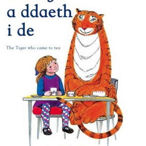 Y Teigr a ddaeth i de (the Tiger who came to tea) - Judith Kerr