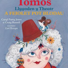 Tomos Llygoden y Theatr a Feiolet Pot Blodau - Caryl Parry Jones a Craig Russell