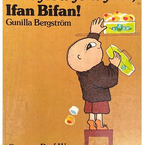 Un cyfrwys wyt ti, Ifan Bifan! - Gunilla Bergström (addas. Juli Phillips)