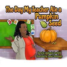 The Day My Teacher Ate A Pumpkin Seed Co