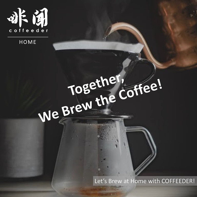 Together, We Brew the Coffee