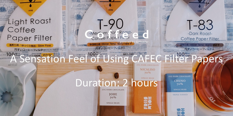 A Sensation Feel of Using CAFEC Filter Papers 咖啡濾紙大不同