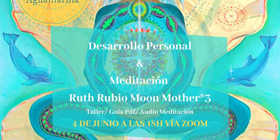 Desarrollo Personal & Meditación Mundial de La Luna LLena® (1)