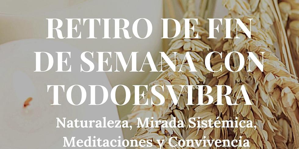 FIN DE SEMANA CON TODOESVIBRA 29, 30 Y 31 DE ENERO