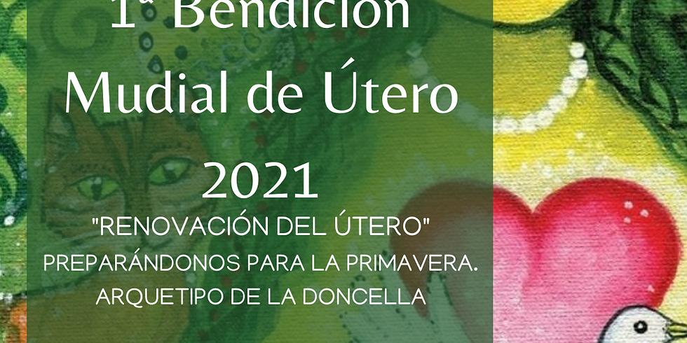 BENDICIÓN MUNDIAL DE ÚTERO PRESENCIAL