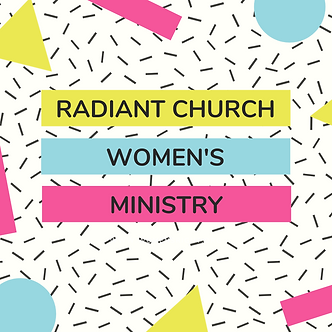 Radiant Women's Ministry graphic.png