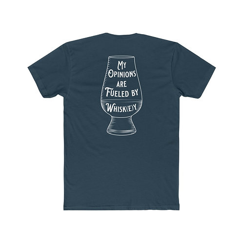Whiskey Fueled Opinions Tee