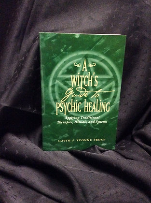 A Witch's guide to Psychic Healing