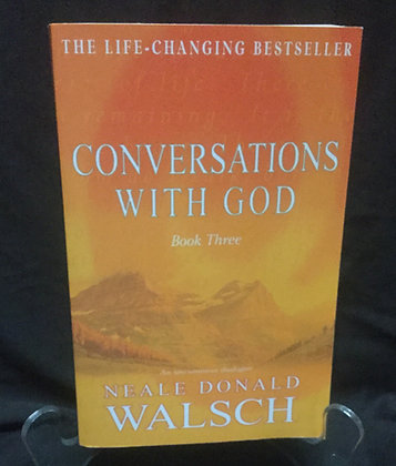 Conversations with God--Book Three