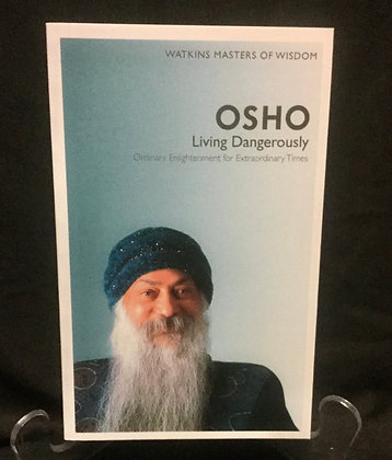 OSHO Living Dangerously