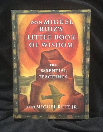 Miguel Ruiz's LITTLE BOOK of WISDOM