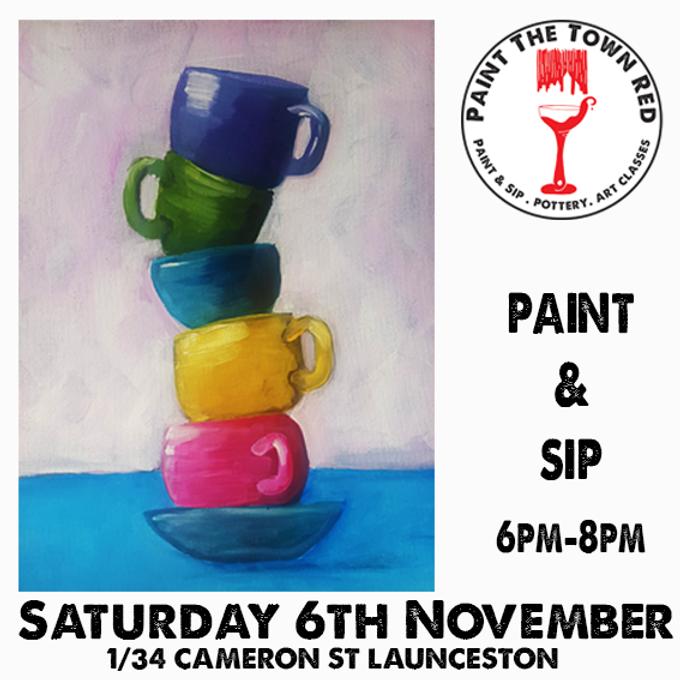 Saturday 6th November Paint and Sip 6pm-8pm $45