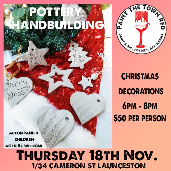 Thursday 18th November Pottery - Hand Building Christmas Decorations $50